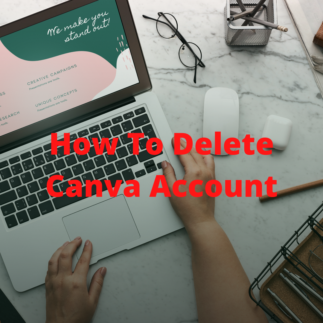 How To Delete Canva Account