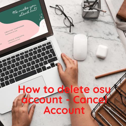 How to delete osu account